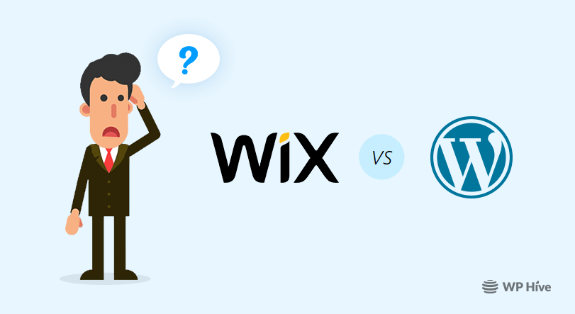 WordPress vs Wix – Which One You Should Choose in 2020?
