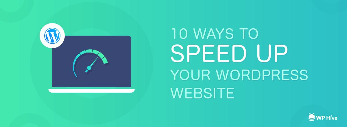 Top 10 Ways to Improve PageSpeed on WordPress Websites [2020] 1