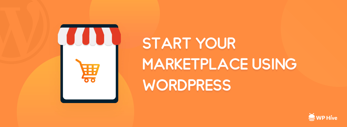 Start a Marketplace using WordPress