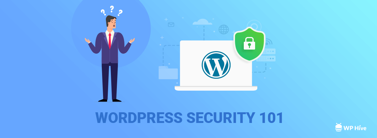 31+ WordPress Security Tips - Ultimate WordPress Security Guide [2019] 1