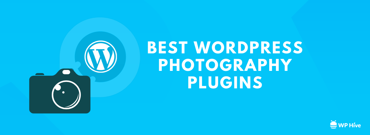 Do Not Miss These 15 Best WordPress Photography Plugins [2019]