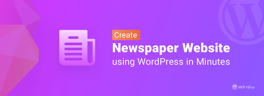 Why You Should Create a News Website in WordPress! [2019]