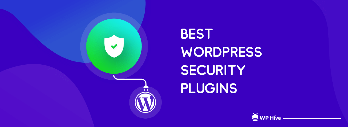 7 Best WordPress Security Plugins to Find and Fix Malicious Codes