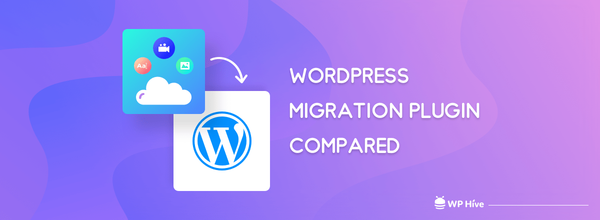 10+ Best WordPress Migration Plugin to Safely Move Your Site 1