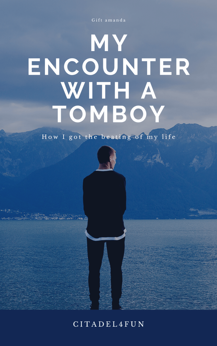My encounter with a tomboy