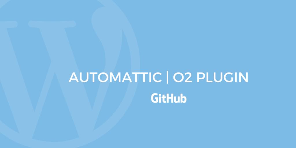 Automattic WordPress o2 Plugin Github