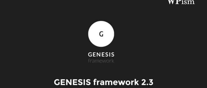 Genesis 2.3 Framework Update