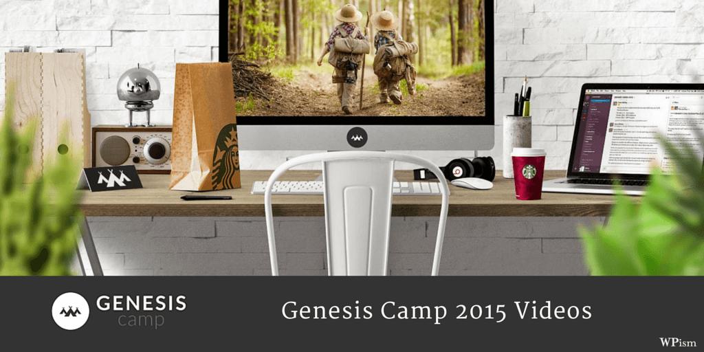 Genesis Tutorials videos Camp 2015 Videos Genesis Themes