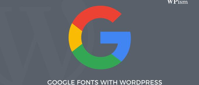 Google Fonts with WordPress