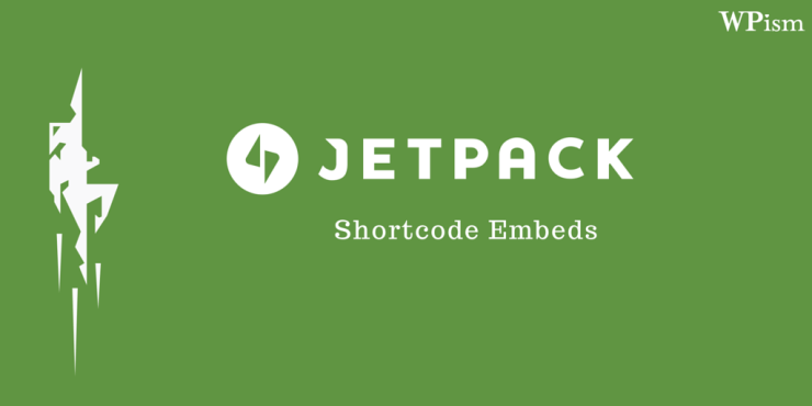 JetPack Shortcode Embeds Feature