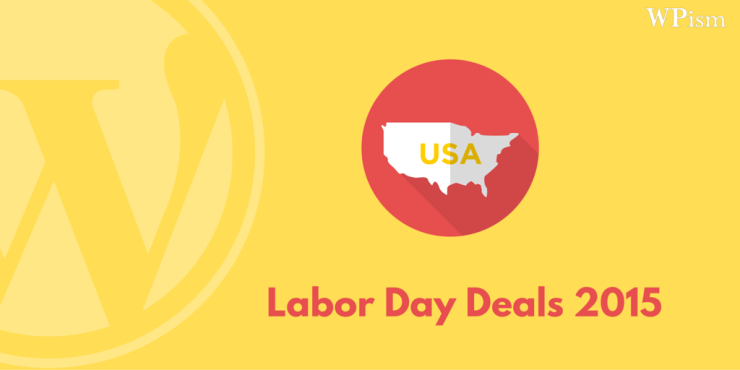 Labor Day Deals – WordPress Hosting and Themes – 2015