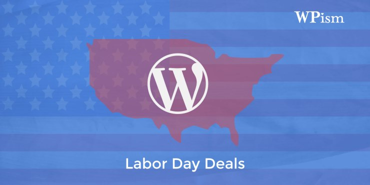 Labor Day WordPress Deals 2016 – Hosting, Themes, Services