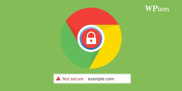 Remove Not Secure Warning in Chrome – WordPress Websites