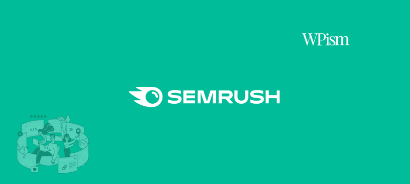 SEMrush Coupon SEO Tool WPism