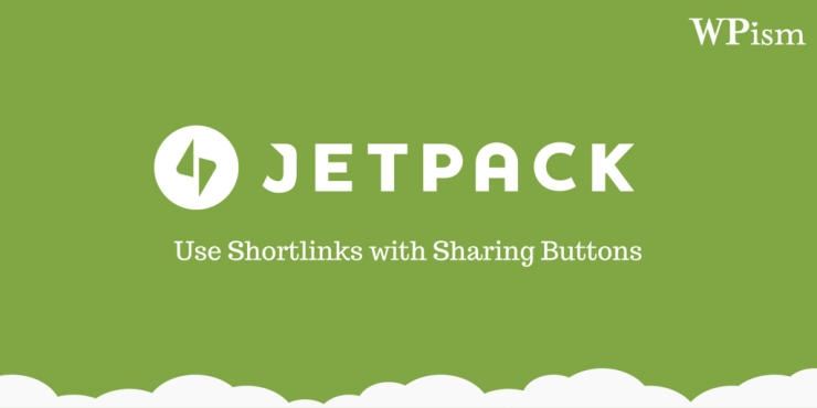 How to use Shortlinks with Jetpack Sharing Buttons?