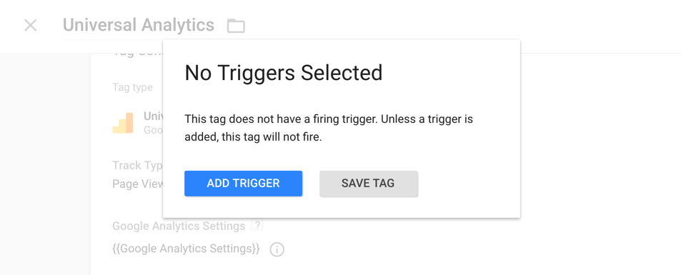 Trigger to define when Google Analytics tag should fire