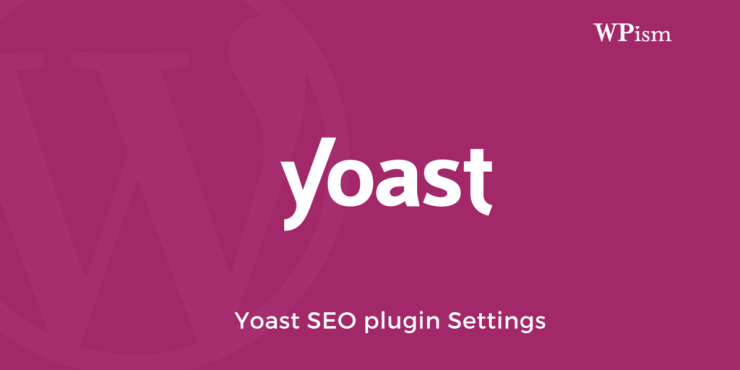 Settings for Yoast WordPress SEO v2 Plugin