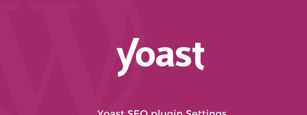 Settings for Yoast WordPress SEO v2 Plugin