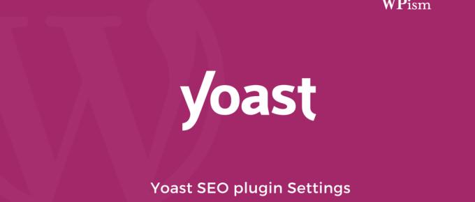 Yoast Plugin Settings SEO
