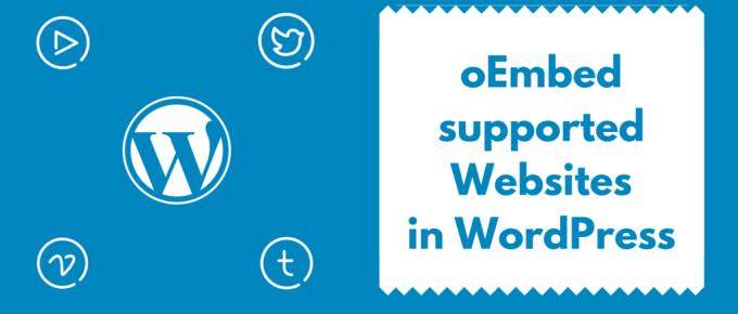 oEmbed Supported websites whitelist WordPress