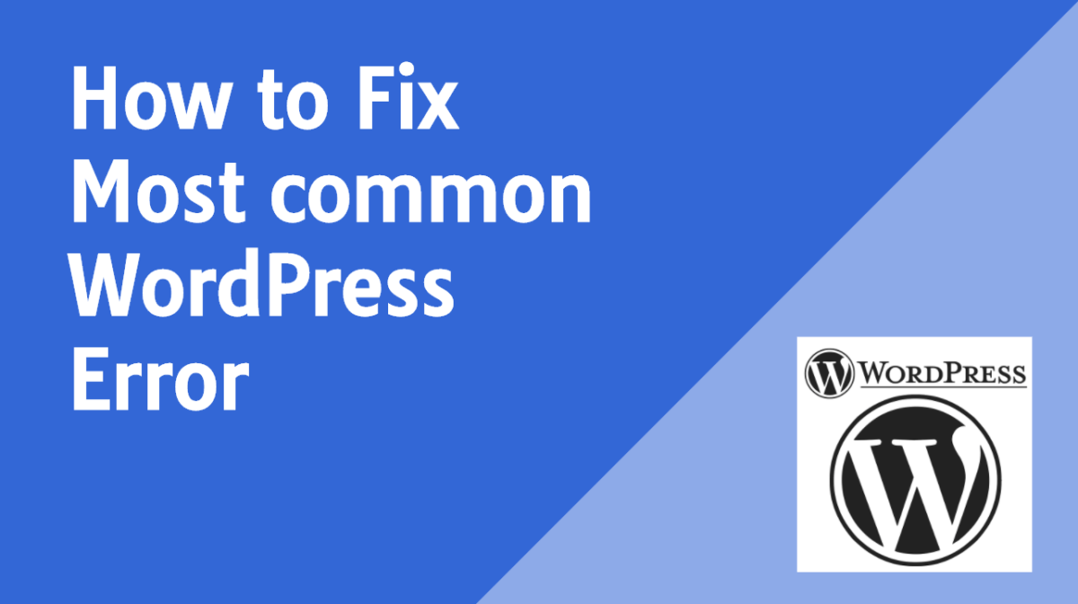 How to Fix 9 Most common WordPress Error