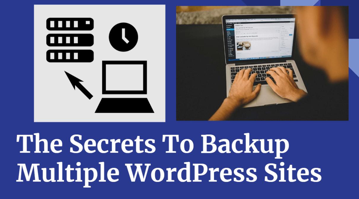 How to Backup Multiple WordPress websites