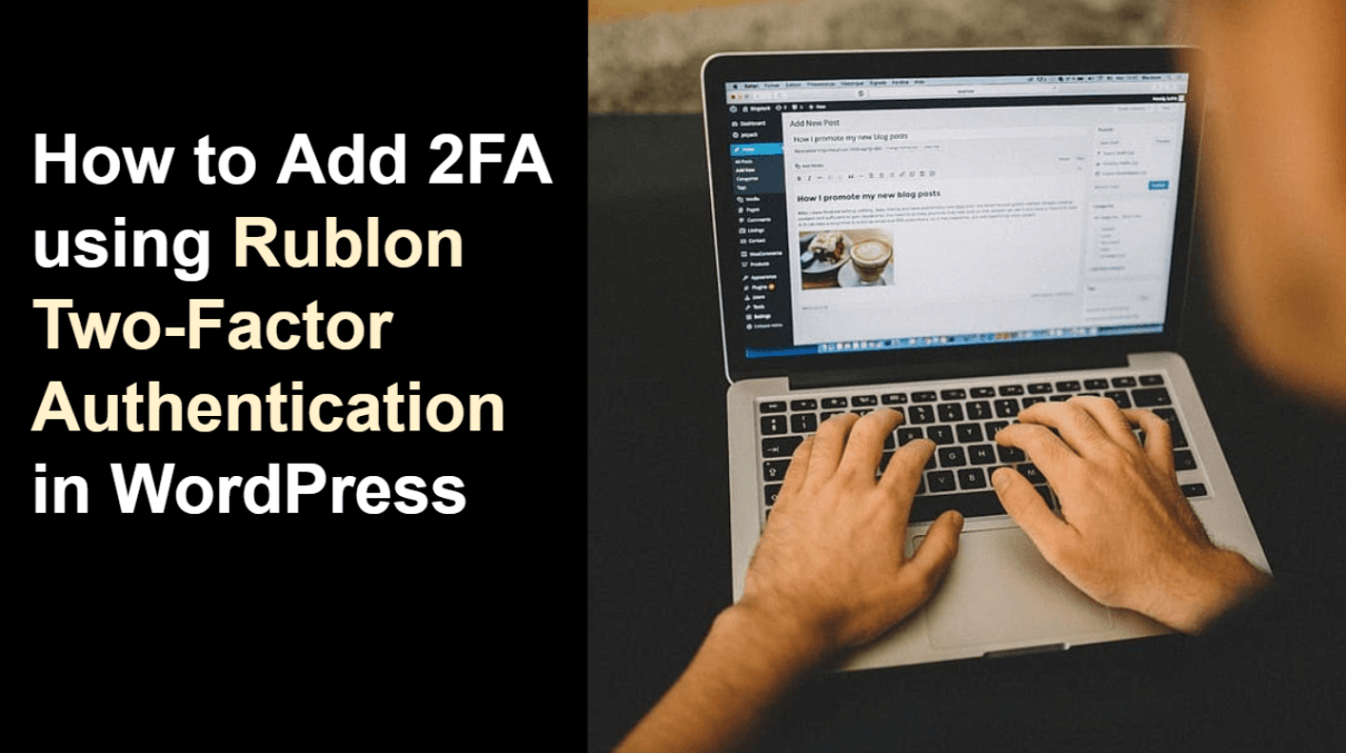 How to Add 2FA using Rublon Two-Factor Authentication in WordPress website