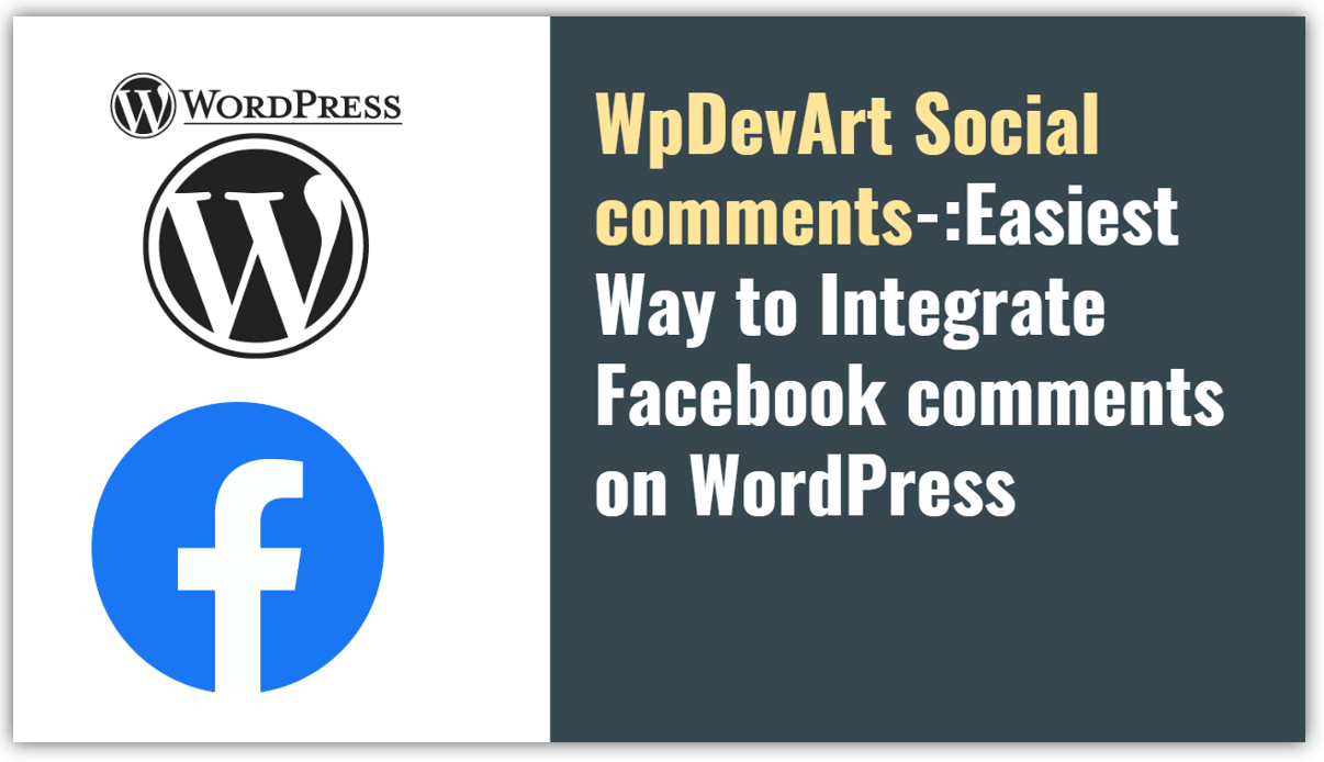 WpDevArt Social comments-:Easiest Way to Integrate Facebook comments on WordPress