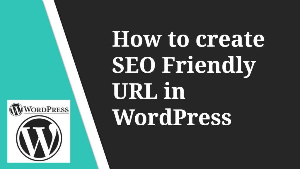 How to create SEO Friendly URL in WordPress