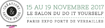 15 au 17 novembre 2017 LE SALON DU DO IT YOURSELF