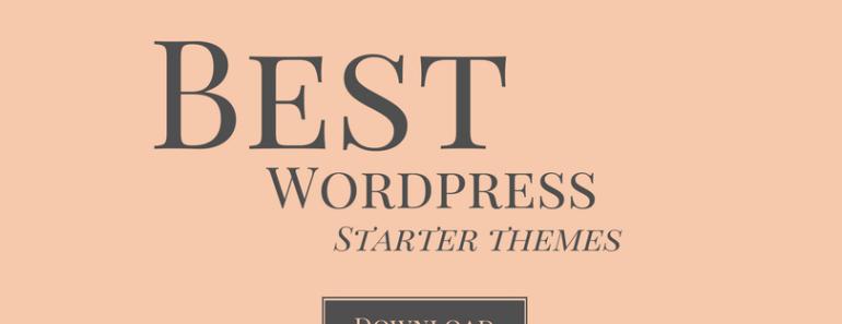 Best Wordpress Starter Themes