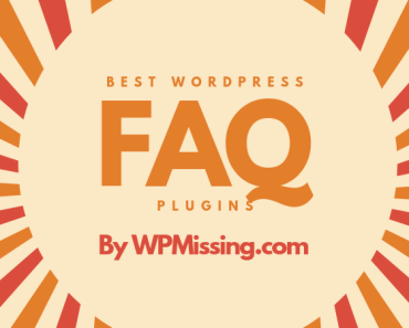 10 Best Wordpress FAQ Plugins For Frequently Asked Questions
