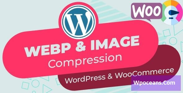 Automatic WebP & Image Compression, Lazy Load for WordPress & WooCommerce(Wpoceans.com)