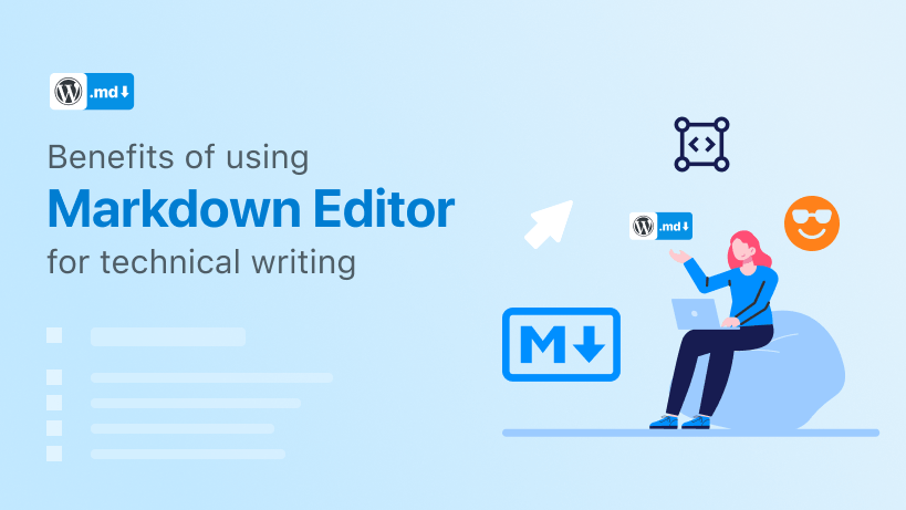 Benefits of using Markdown Editor for technical writing