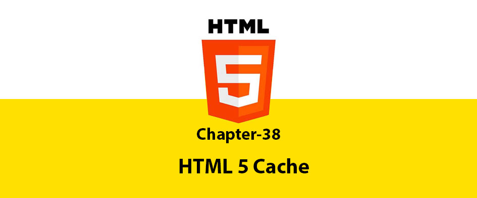 Chapter 38: HTML 5 Cache