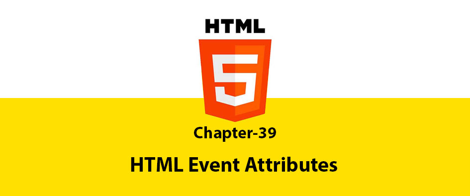 Chapter 39: HTML Event Attributes