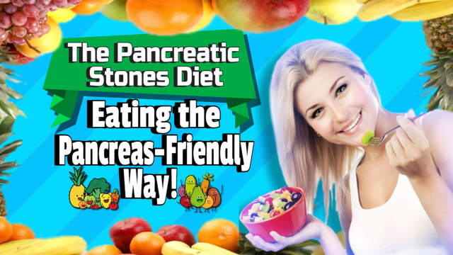 The Pancreatic stones diet explained.
