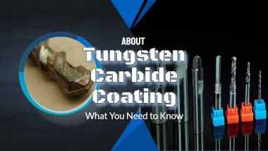 "Featured Image with text: ""tungsten carbide coating need to know""."