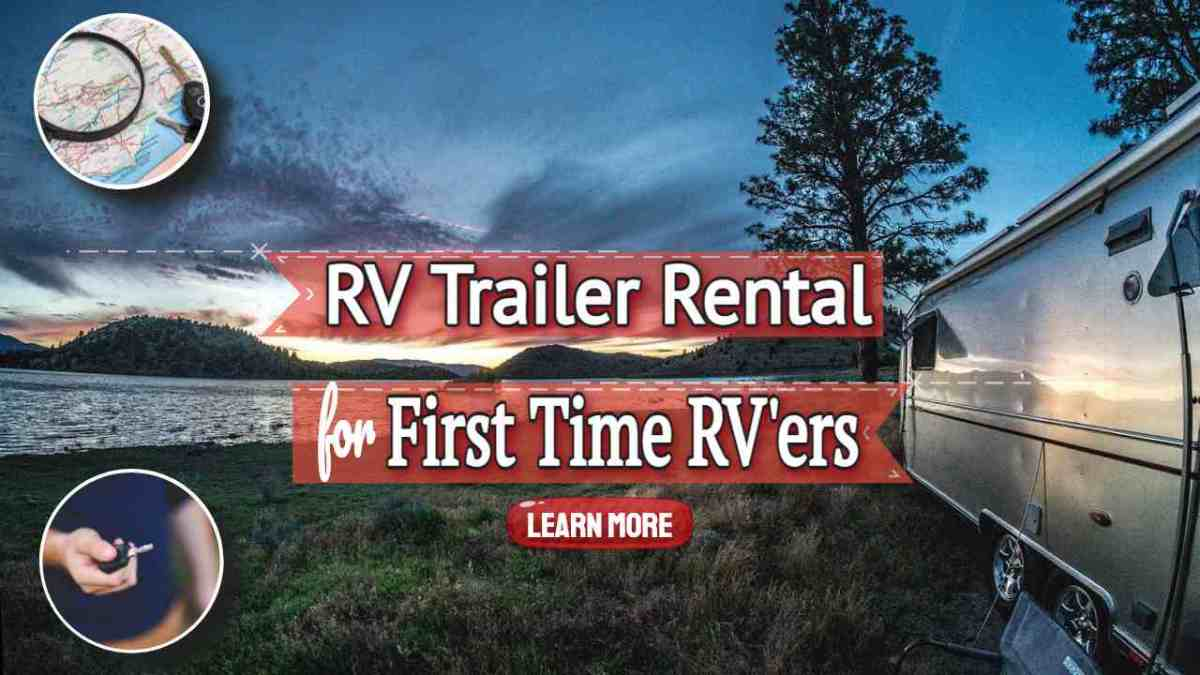"""Image text: """"RV trailer rental for first time RV'ers""""."""