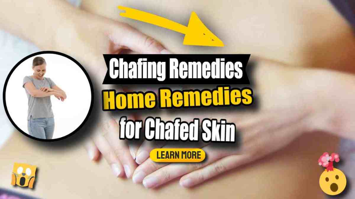"""Image text: """"Chafing Remedies - Chafed Skin Prevention and Cure""""."""