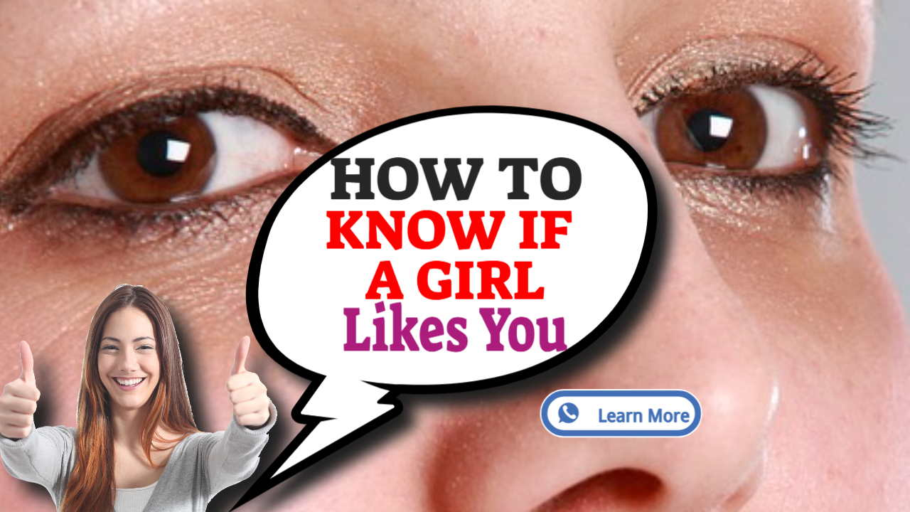 """Image text: """"How to Know if Girl Likes You""""."""