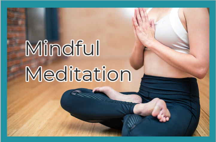 A woman in Mindful Meditation