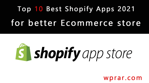 top-10-best-shopify-apps-2021