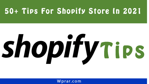 Tips For Shopify Store