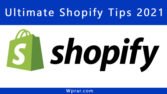 Ultimate shopify tips for dropshipping store