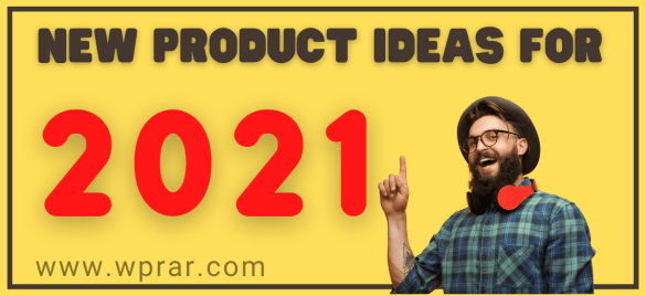 New Product Ideas For 2021