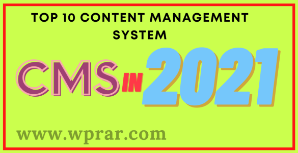 Top 10 Content Management System (CMS) In 2021