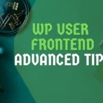 WP-User-Frontend-Advanced-Tips