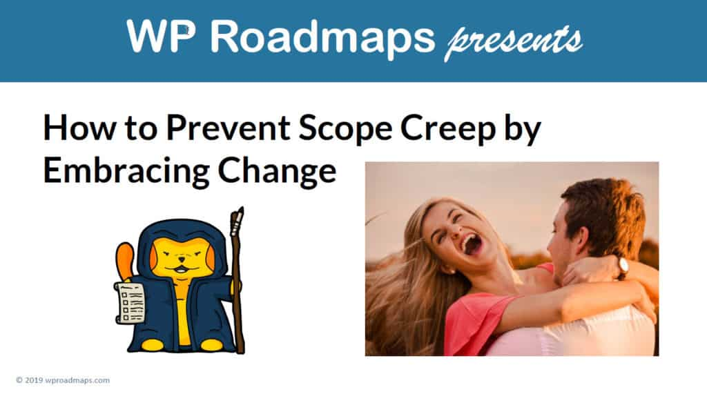 How to Prevent Scope Creep by Embracing Change title slide