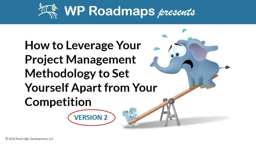 Title Slide - How to Leverage your PM Methodology to set yourself apart from the competition